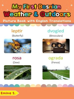 cover image of My First Bosnian Weather & Outdoors Picture Book with English Translations