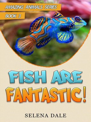 cover image of Fish Are Fantastic