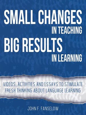 cover image of Small Changes in Teaching Big Results in Learning