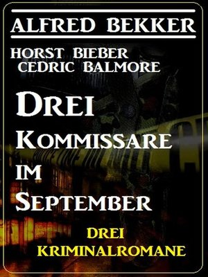 cover image of Drei Kommissare im September