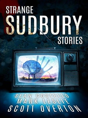 cover image of Strange Sudbury Stories