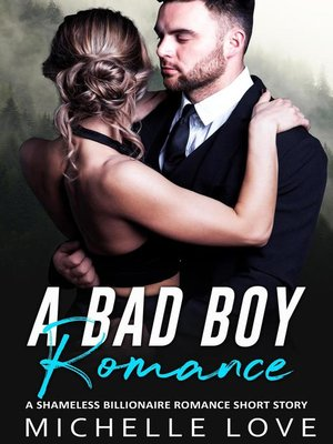 cover image of A Bad Boy Romance