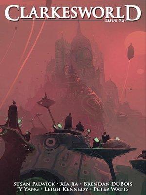 cover image of Clarkesworld Magazine Issue 96