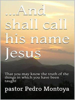 cover image of ...And Shall Call his Name Jesus
