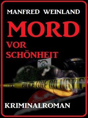 cover image of Mord vor Schönheit