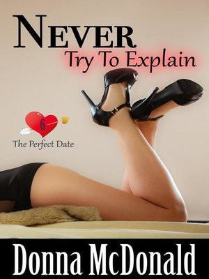 cover image of Never Try to Explain
