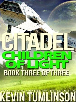 cover image of Children of Light: Citadel, #3