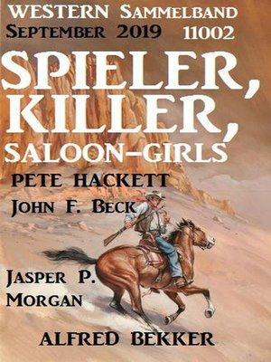 cover image of Spieler, Killer, Saloon-Girls