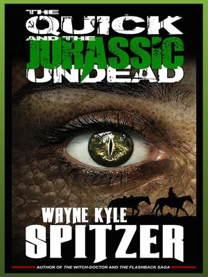 cover image of The Quick and the (Jurassic) Undead
