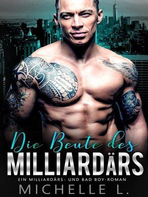 cover image of Die Beute des Milliardärs