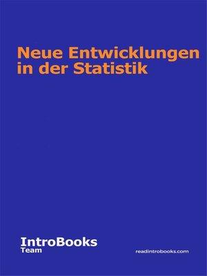 cover image of Neue Entwicklungen in der Statistik