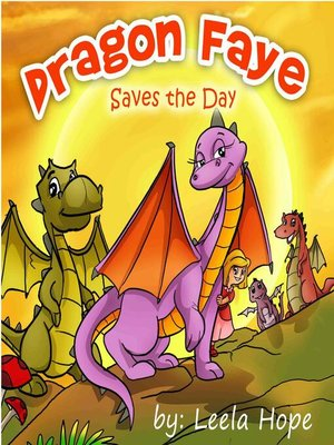 cover image of Dragon Faye Saves the Day