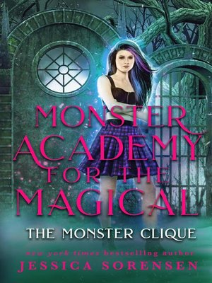 cover image of The Monster Clique: Monster Academy for the Magical, #4
