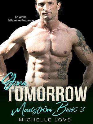 cover image of Gone, Tomorrow