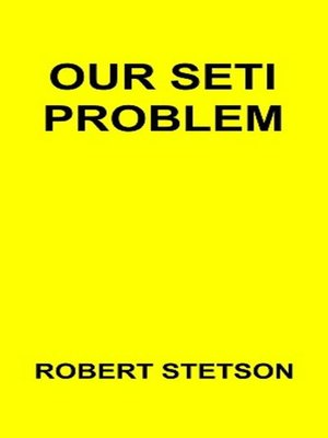 cover image of Our Seti Problem