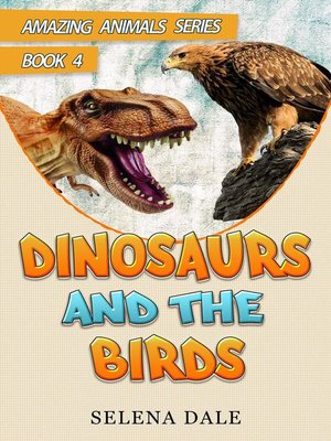 cover image of Dinosaurs and the Birds