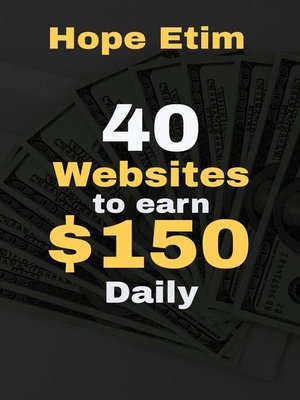 cover image of 40 Websites to Earn $150 Daily