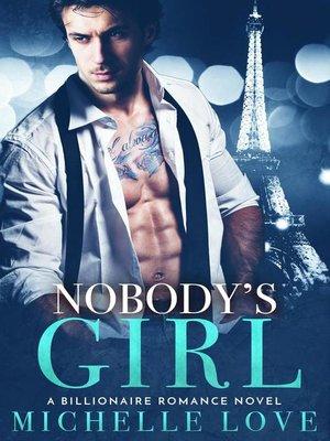 cover image of Nobody's Girl (A Billionaire Romance)
