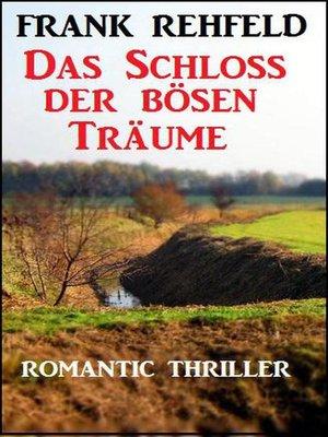 cover image of Das Schloss der bösen Träume