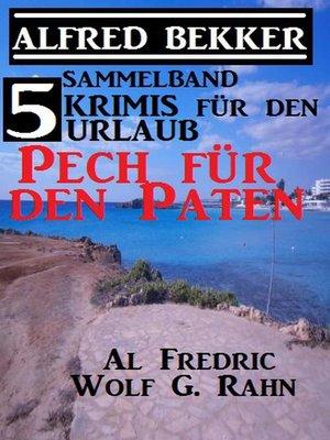 cover image of 5 Krimis für den Urlaub