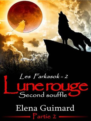 cover image of Les Farkasok--Lune Rouge 2