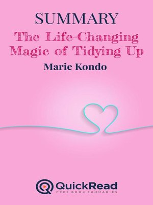 """cover image of Summary of """"The Life-Changing Magic of Tidying Up"""" by Marie Kondo"""