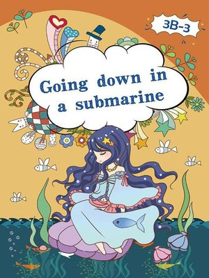 cover image of Going Down in a Submarine.