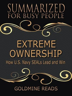 cover image of Extreme Ownership--Summarized for Busy People