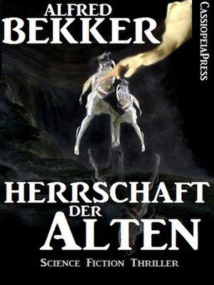 cover image of Herrschaft der Alten