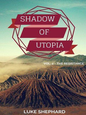cover image of Shadow of Utopia (Volume 2--The Resistance)