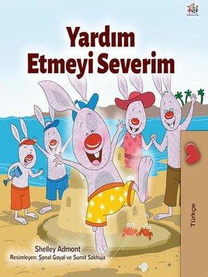 cover image of Yardım Etmeyi Severim