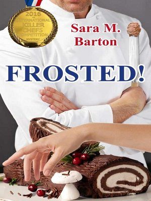 cover image of Frosted!