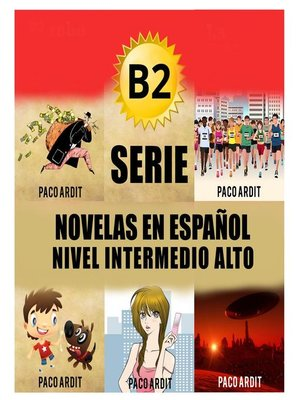 cover image of B2--Serie Novelas en Español Nivel Intermedio Alto