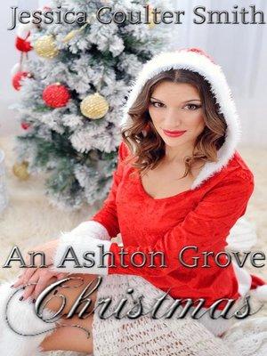 cover image of An Ashton Grove Christmas