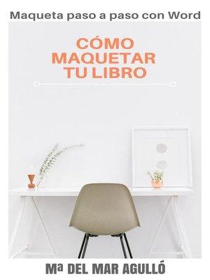 cover image of CÓMO MAQUETAR TU LIBRO