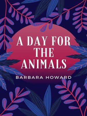 cover image of A Day for the Animals