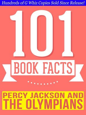 cover image of Percy Jackson and the Olympians--101 Amazingly True Facts You Didn't Know