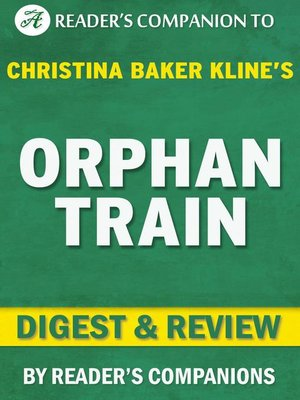 cover image of Orphan Train by Christina Baker Kline | Digest & Review