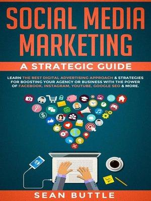cover image of Social Media Marketing a Strategic Guide
