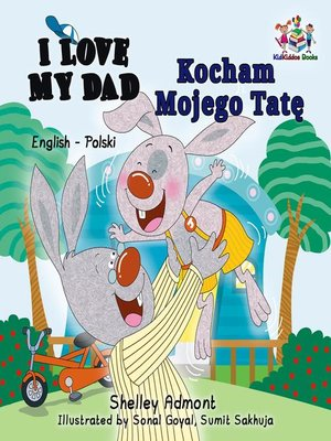 cover image of I Love My Dad Kocham Mojego Tatę (English Polish Book for Kids)