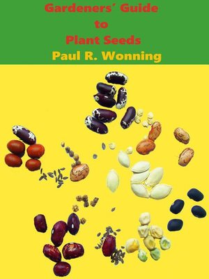 cover image of Gardeners' Guide to Plant Seeds, #1
