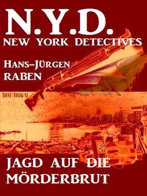 cover image of Jagd auf die Mörderbrut