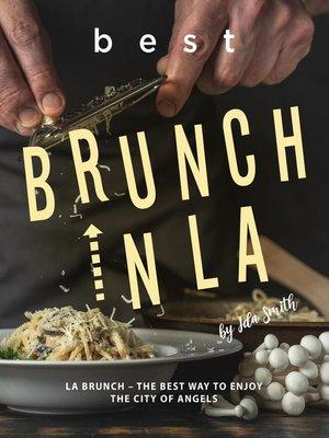 cover image of Best Brunch In LA