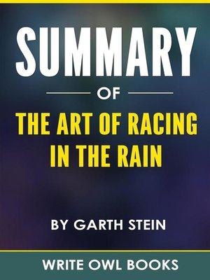 cover image of Summary of the Art of Racing In the Rain by Garth Stein