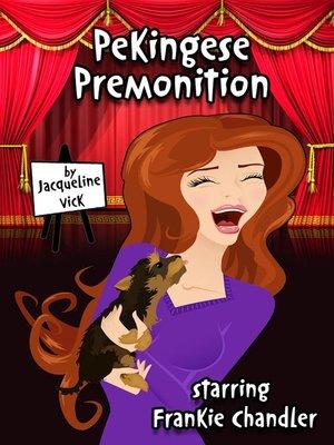 cover image of Pekingese Premonition