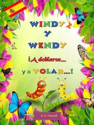 cover image of Windy y Wendy iA Doblarse ya Volar!