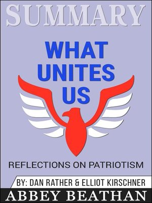 cover image of Summary of What Unites Us