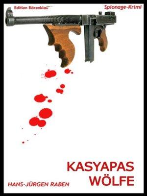 cover image of Kasyapas Wölfe
