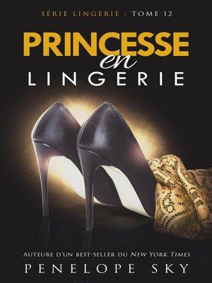 cover image of Princesse en Lingerie