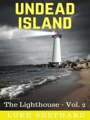 cover image of Undead Island (The Lighthouse--Volume 2)